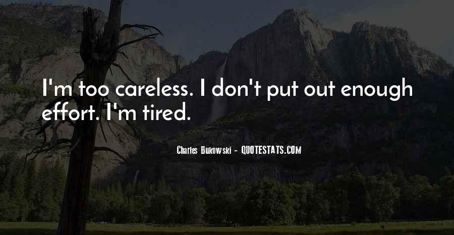 I'm Just Too Tired Quotes #11102