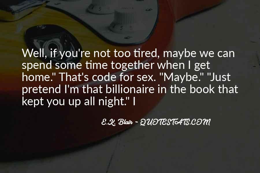 I'm Just Too Tired Quotes #1632644