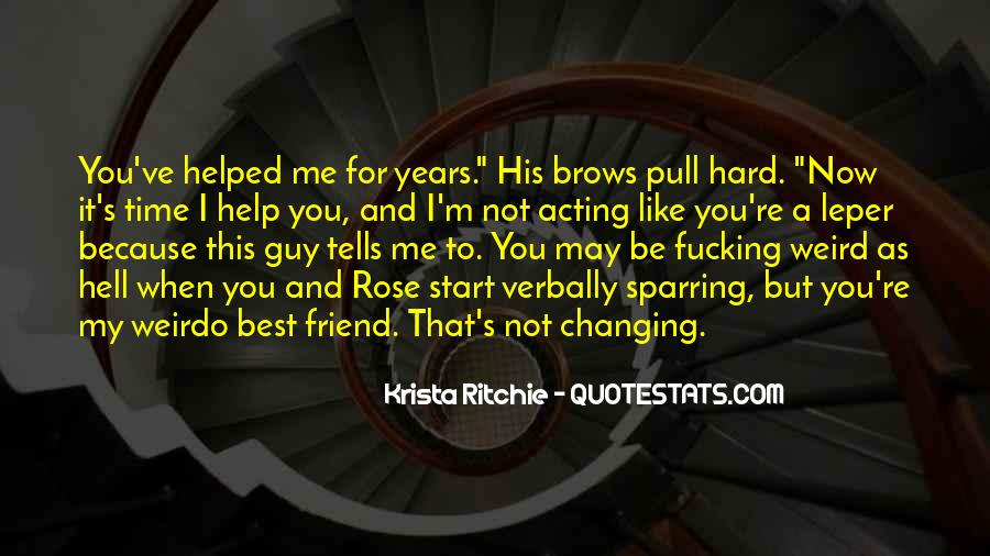 I'm Like A Rose Quotes #1138493
