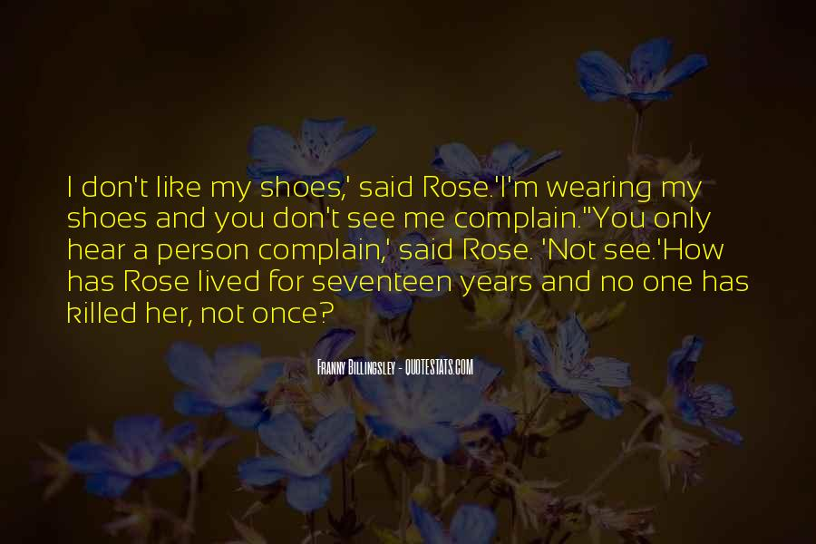 I'm Like A Rose Quotes #295001