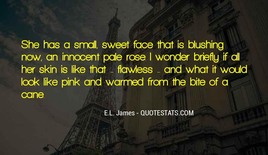 I'm Like A Rose Quotes #372199