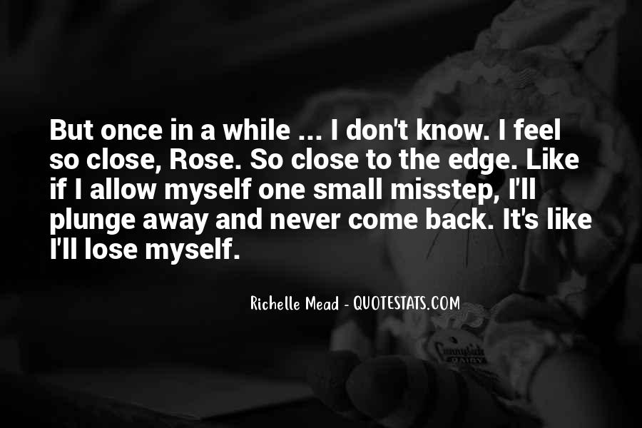 I'm Like A Rose Quotes #418948