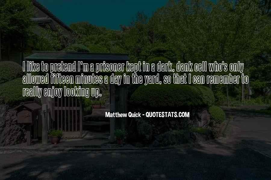 I'm Looking Up Quotes #531586