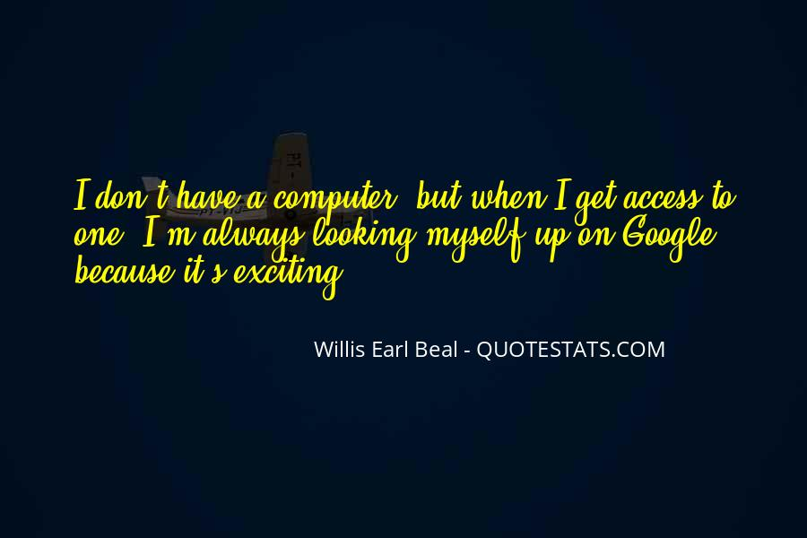 I'm Looking Up Quotes #708201