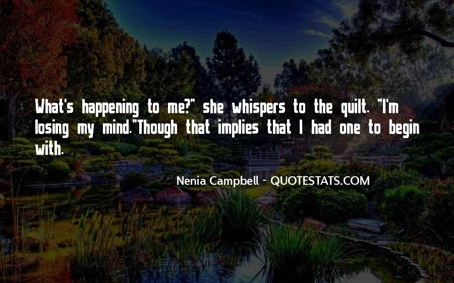 I'm Losing My Mind Quotes #1073063