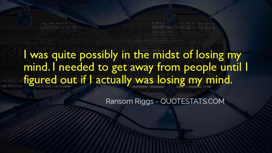 I'm Losing My Mind Quotes #130666