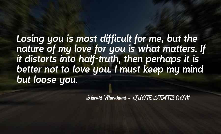I'm Losing My Mind Quotes #1341189