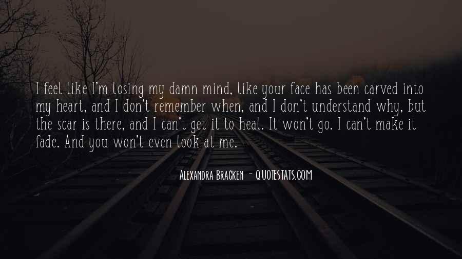 I'm Losing My Mind Quotes #177459