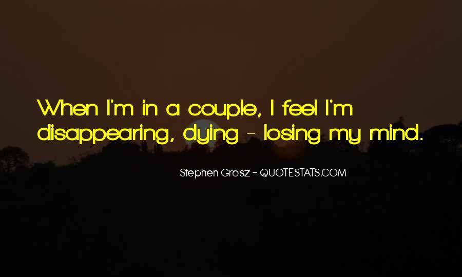 I'm Losing My Mind Quotes #1804582
