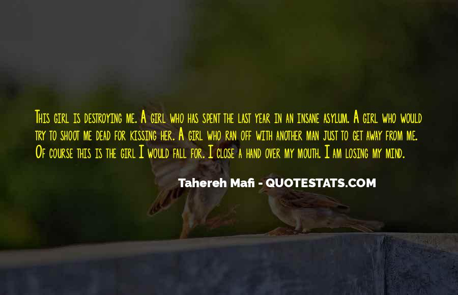 I'm Losing My Mind Quotes #35570
