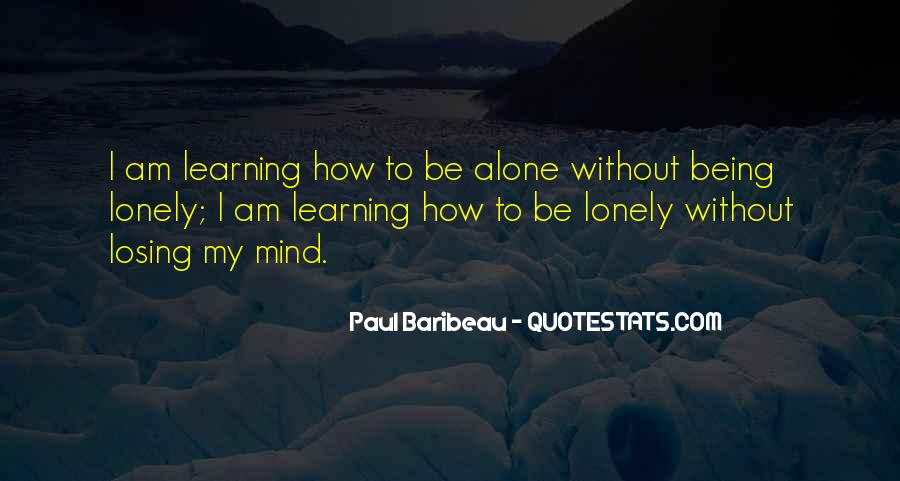 I'm Losing My Mind Quotes #356614
