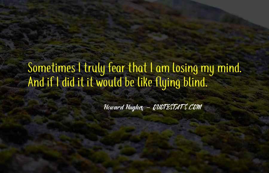 I'm Losing My Mind Quotes #444664