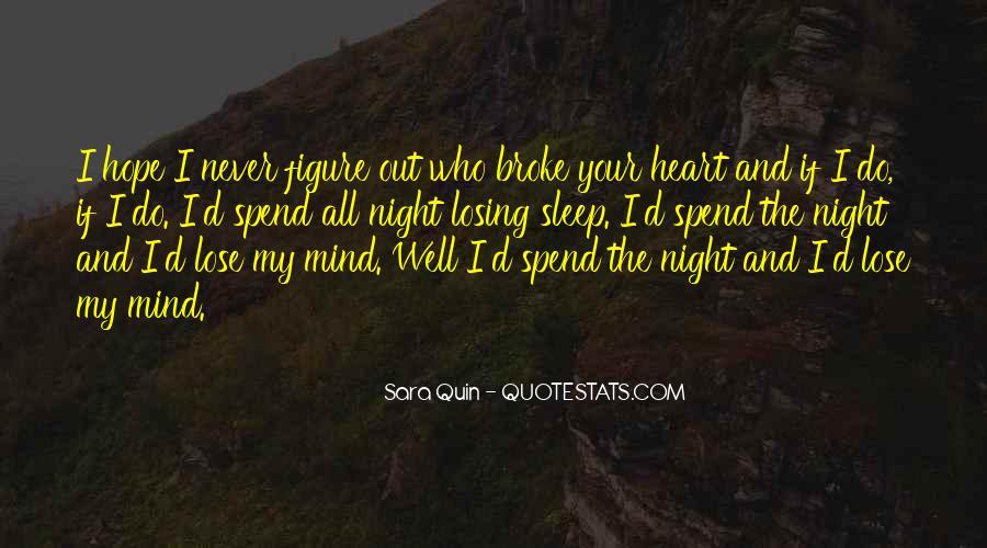 I'm Losing My Mind Quotes #592270