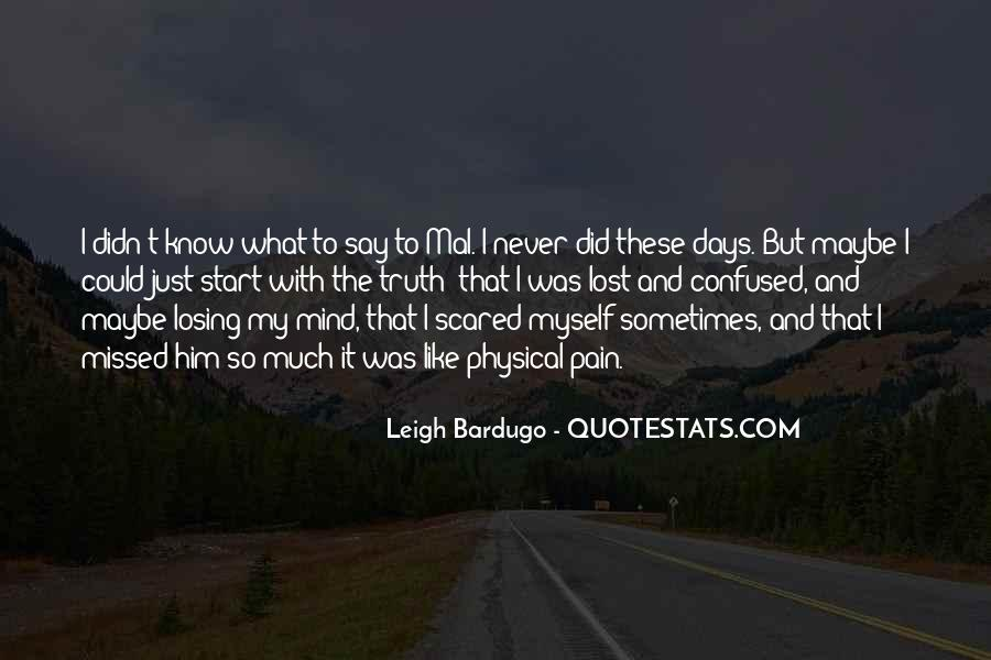 I'm Losing My Mind Quotes #747251