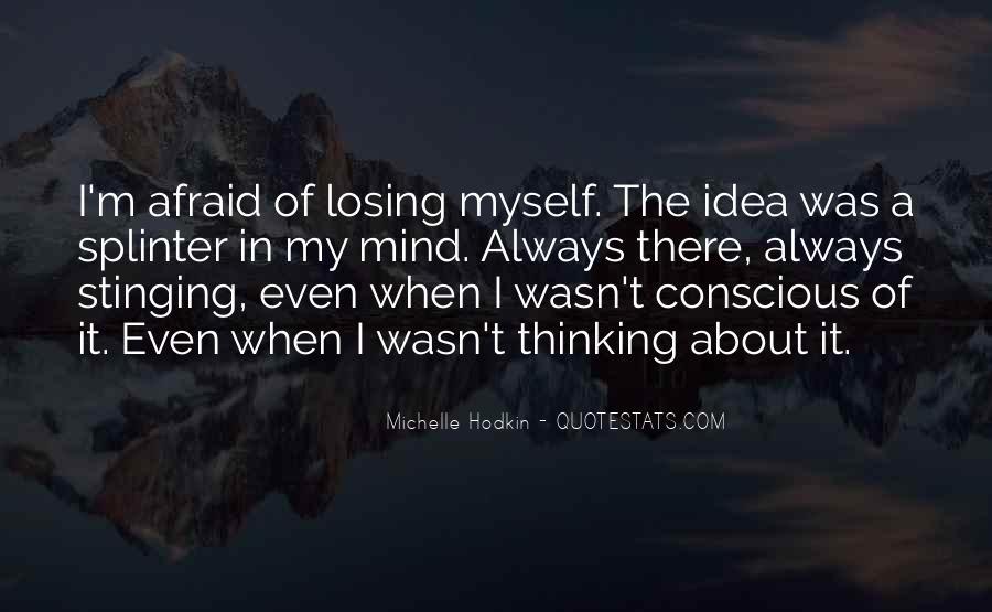 I'm Losing My Mind Quotes #890739