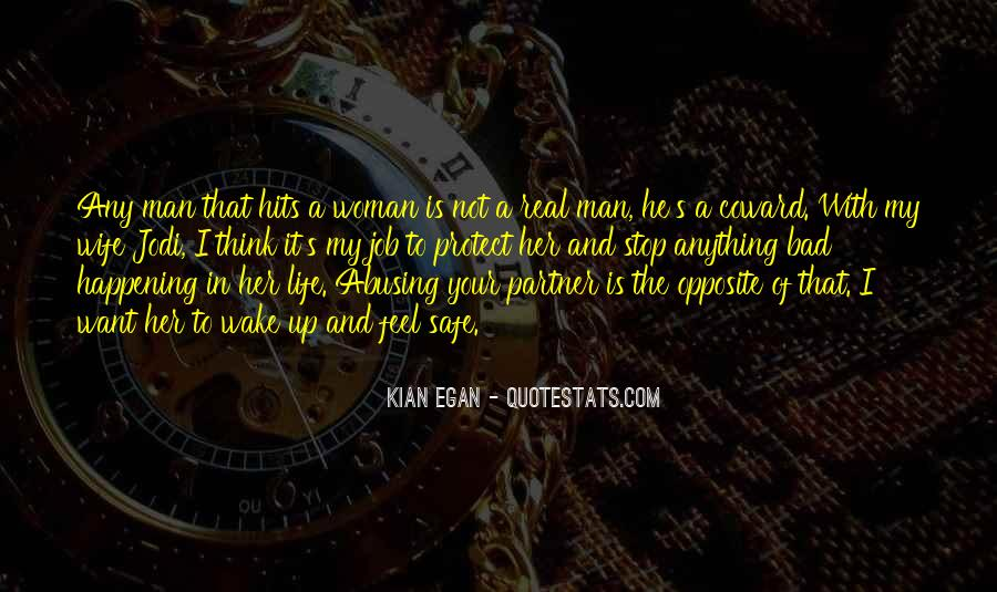 I'm Not A Bad Man Quotes #918953