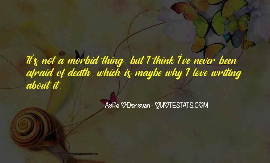 I'm Not Afraid Death Quotes #1108345
