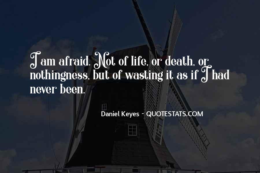 I'm Not Afraid Death Quotes #1145114