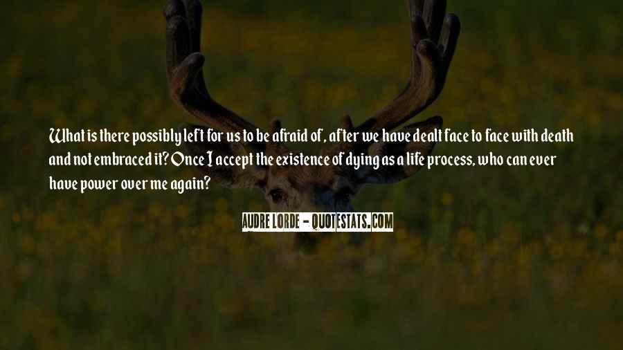 I'm Not Afraid Death Quotes #1183032