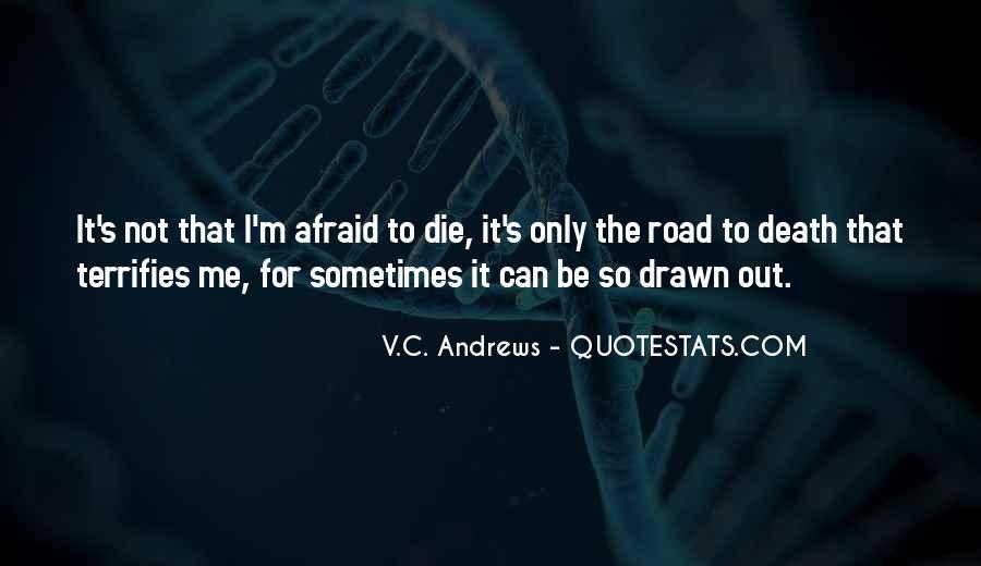 I'm Not Afraid Death Quotes #1206332