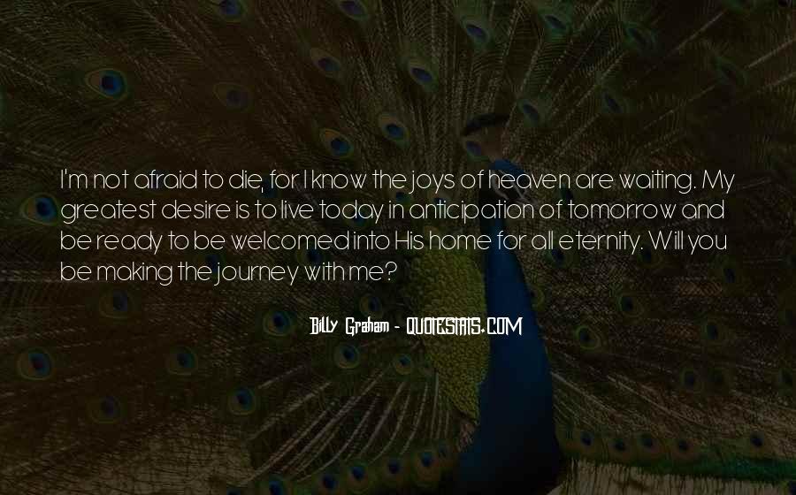 I'm Not Afraid Death Quotes #1339314