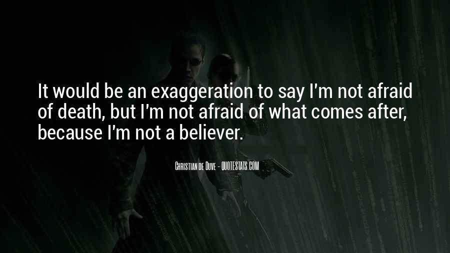 I'm Not Afraid Death Quotes #146470