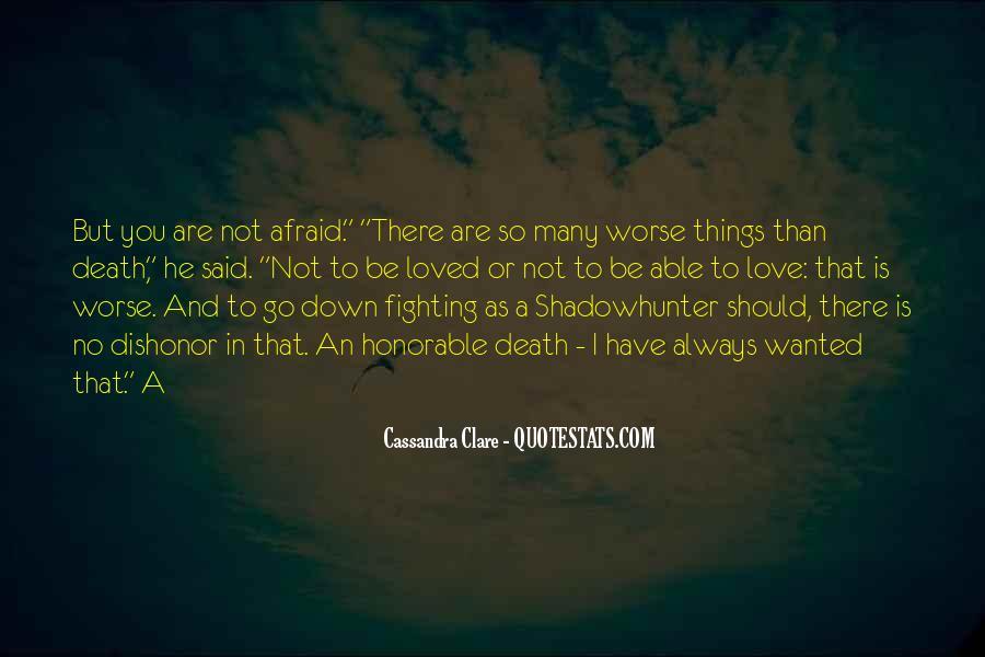 I'm Not Afraid Death Quotes #1714379