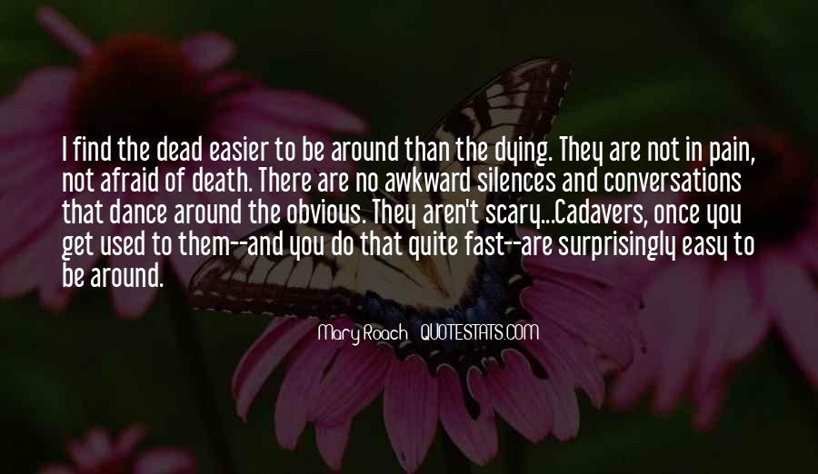 I'm Not Afraid Death Quotes #1862572