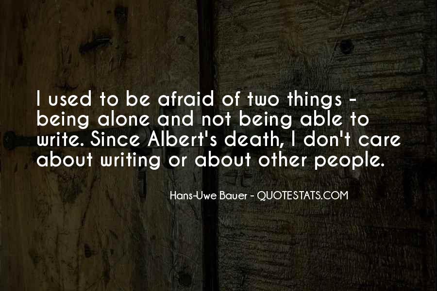 I'm Not Afraid Death Quotes #266326