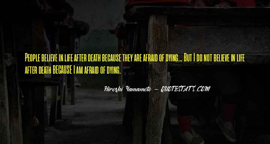 I'm Not Afraid Death Quotes #345791