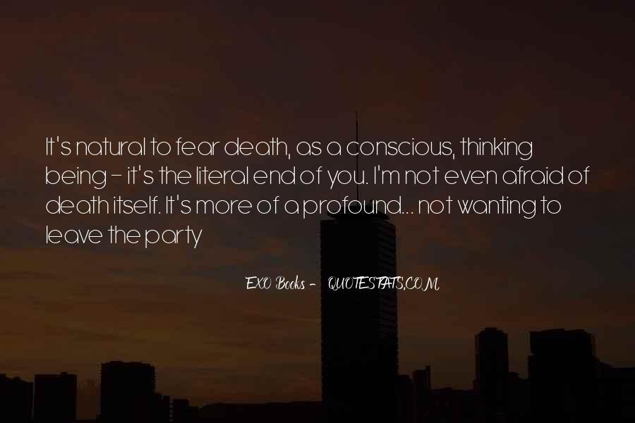 I'm Not Afraid Death Quotes #370496