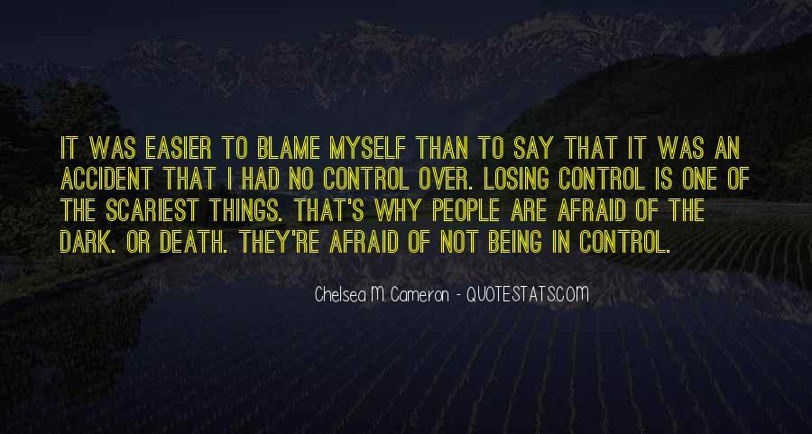 I'm Not Afraid Death Quotes #373061