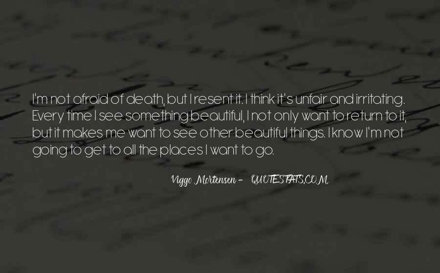 I'm Not Afraid Death Quotes #431818
