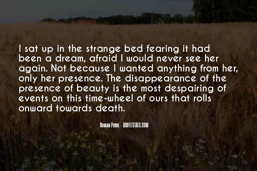 I'm Not Afraid Death Quotes #451768