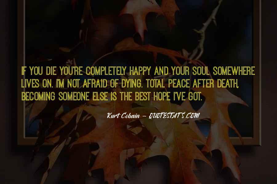 I'm Not Afraid Death Quotes #474349