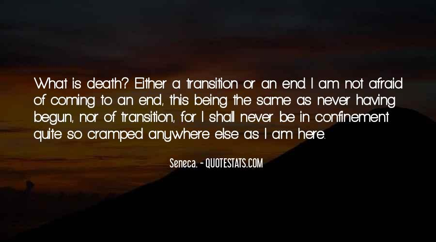 I'm Not Afraid Death Quotes #493138