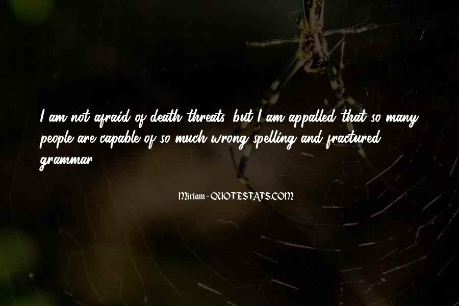 I'm Not Afraid Death Quotes #523800