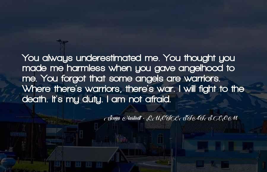 I'm Not Afraid Death Quotes #532562