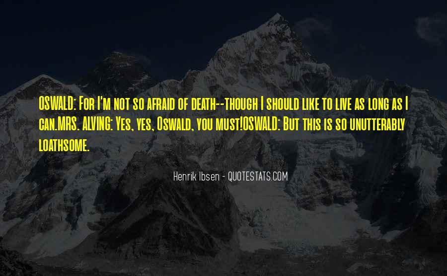 I'm Not Afraid Death Quotes #646857