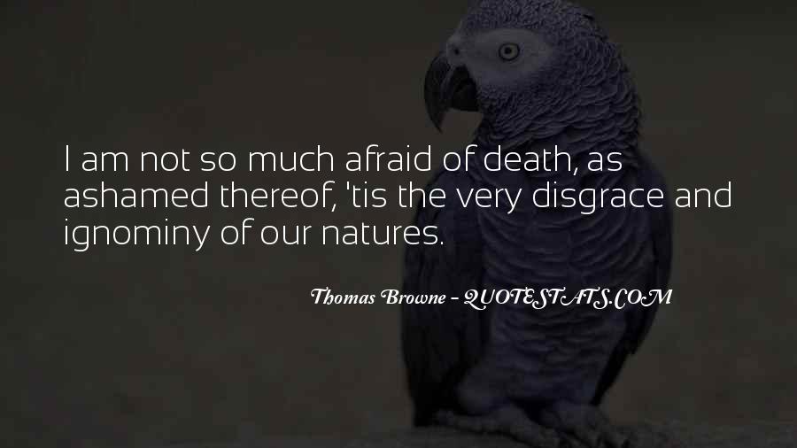 I'm Not Afraid Death Quotes #647998