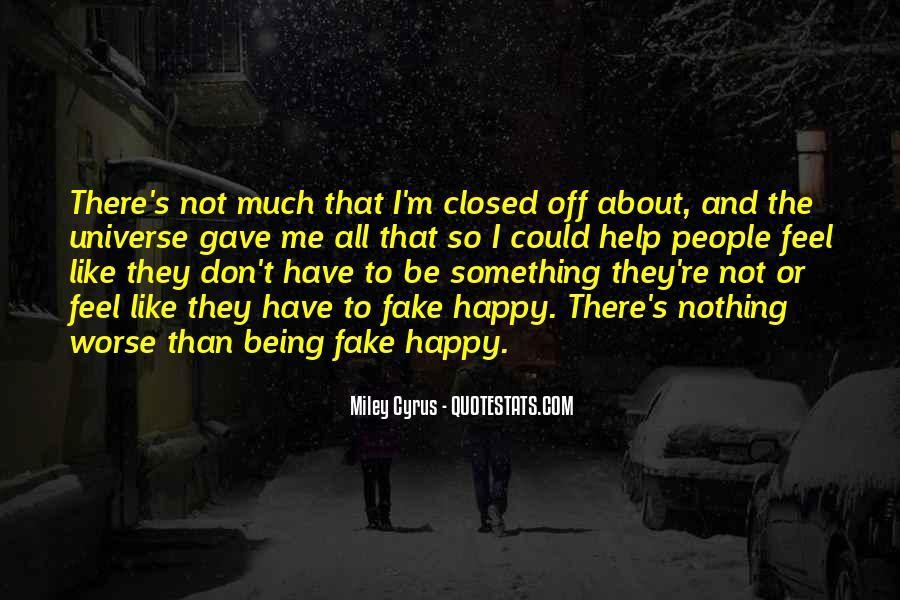 I'm Not Fake Quotes #1253174