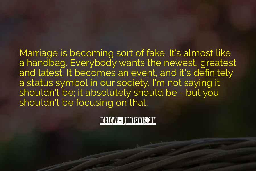 I'm Not Fake Quotes #1528428