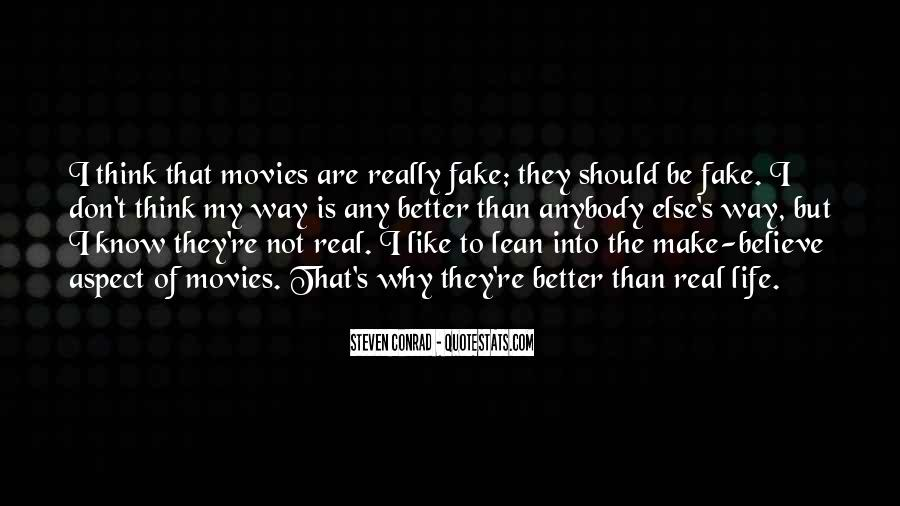 I'm Not Fake Quotes #368349