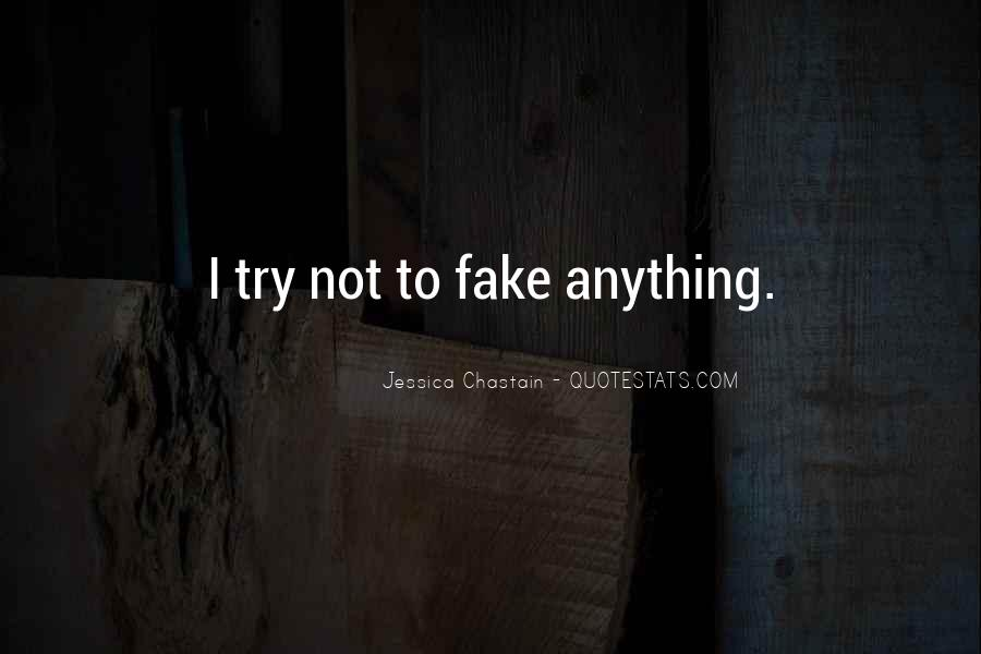 I'm Not Fake Quotes #554629