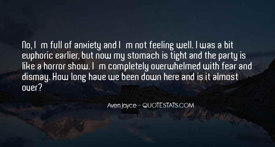 I'm Not Feeling Well Quotes #329661