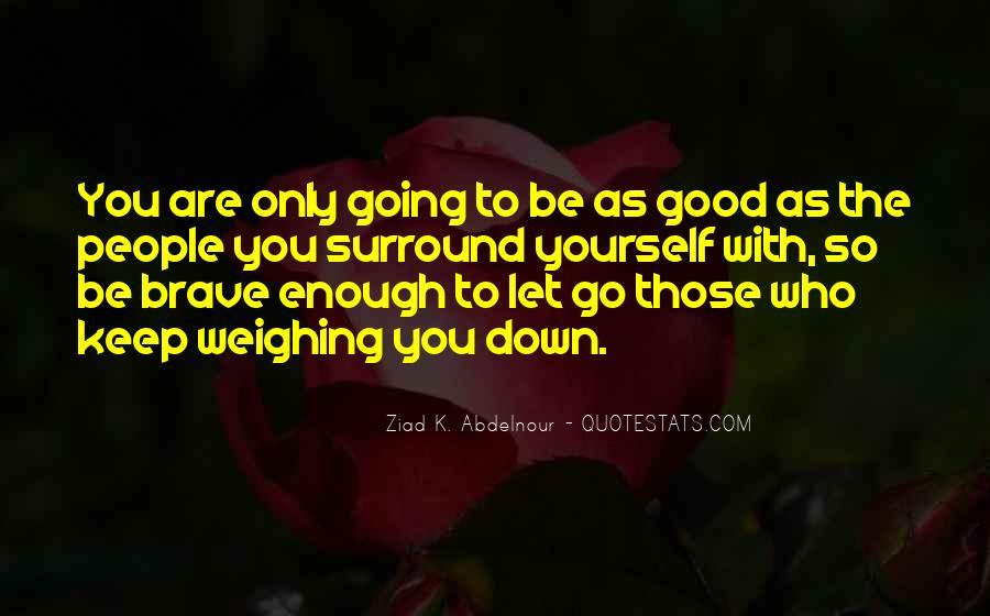 I'm Not Good Enough Him Quotes #11087