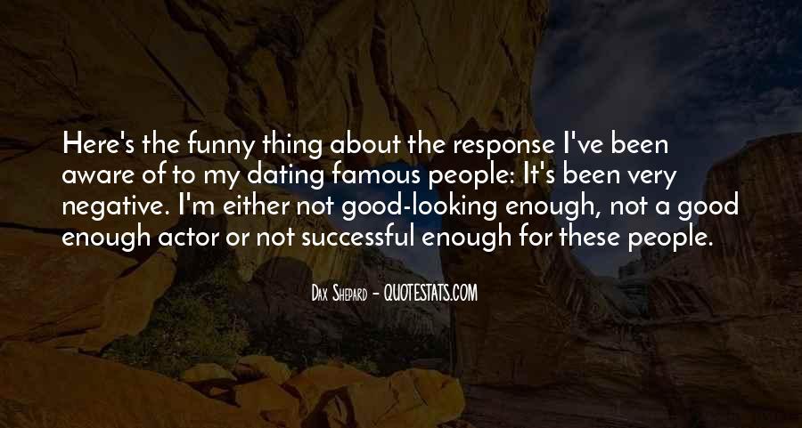 I'm Not Good Enough Him Quotes #17774