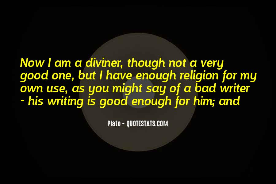 I'm Not Good Enough Him Quotes #1833921