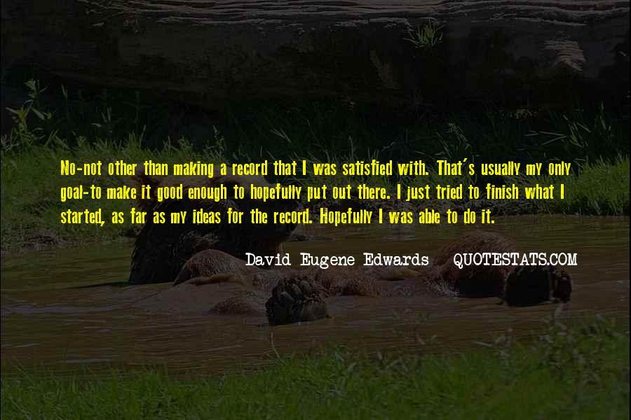 I'm Not Good Enough Him Quotes #18979