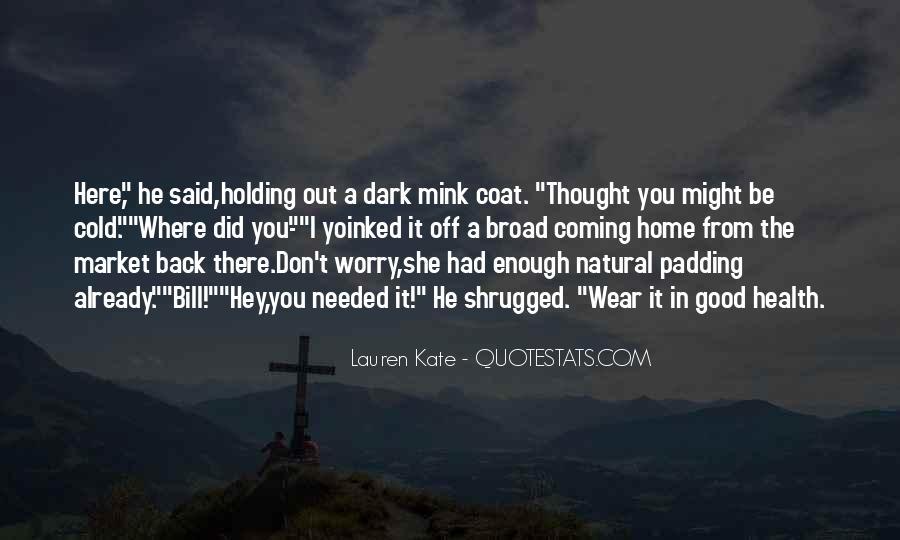 I'm Not Good Enough Him Quotes #21074